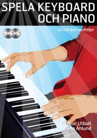 Spela keyboard och piano (med cd, dvd och på Spotify)