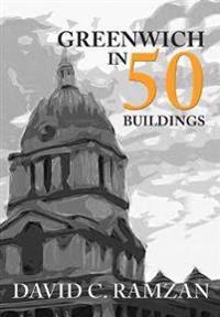 Greenwich in 50 Buildings