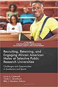 Recruiting, Retaining, and Engaging African-American Males at Selective Prestigious Research Universities