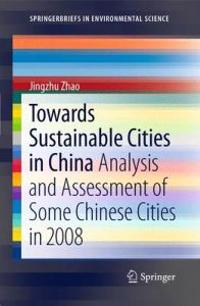Towards Sustainable Cities in China