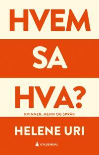 Hvem sa hva?; kvinner, menn og språk