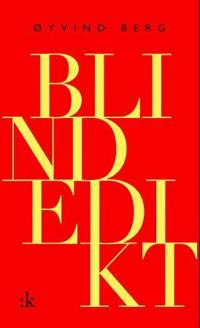 Blindedikt - Øyvind Berg | Inprintwriters.org