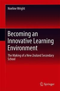 Becoming an Innovative Learning Environment