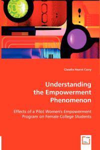 Understanding the Empowerment Phenomenon