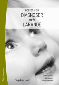 Det vet vi om  - Diagnoser och lärande