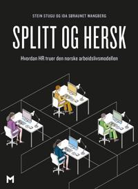 Splitt og hersk - Stein Stugu, Ida Søraunet Wangberg | Inprintwriters.org
