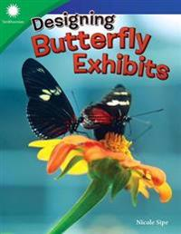 Designing Butterfly Exhibits (Grade 4)