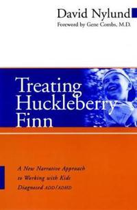 Treating Huckleberry Finn ADD/ADHD P