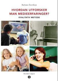 Hvordan utforsker man medieerfaringer? - Barbara Gentikow pdf epub