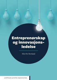 Entreprenørskap og innovasjonsledelse