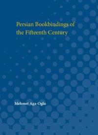 Persian Bookbindings of the Fifteenth Century