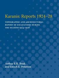 Karanis: Reports 1924-28