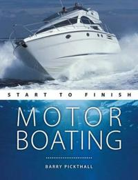Motorboating : Start to Finish