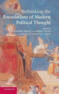 Rethinking the Foundations of Modern Political Thought