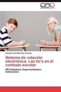 Sistema de Votacion Electronica. Las Tic's En El Contexto Escolar