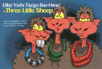 The Three Little Sheep/Dibe Yazhi Taa'go Baa Hane'