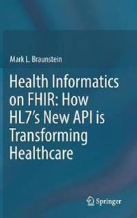 Health Informatics on FHIR