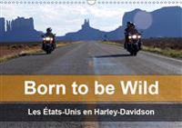 Born to be wild - Les Etats-Unis en Harley-Davidson 2019