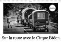 Sur la route avec le Cirque Bidon 2019