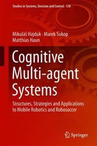 Cognitive Multi-agent-Systems