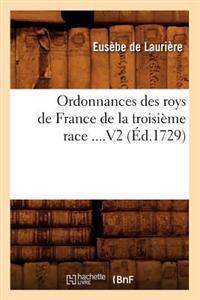 Ordonnances Des Roys de France de La Troisieme Race. Volume 2 (Ed.1729)