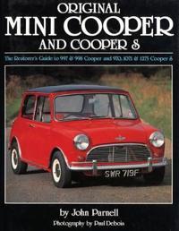 Original Mini-Cooper: The Restorer's Guide to 997 & 998 Cooper and 970,1071 & 1275 Cooper S