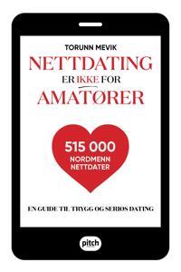 Nettdating er ikke for amatører - Torunn Mevik pdf epub