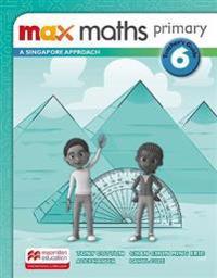 Max Maths Primary A Singapore Approach Grade 6 Teacher's Book