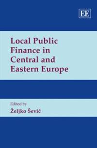 Local Public Finance in Central and Eastern Europe