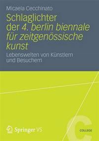 Schlaglichter der 4. Berlin Biennale Fur Zeitgenossische Kunst