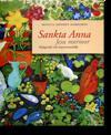 Sankta Anna : Jesu mormor : kultgestalt och inspirationskälla