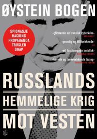 Russlands hemmelige krig mot Vesten - Øystein Bogen | Ridgeroadrun.org