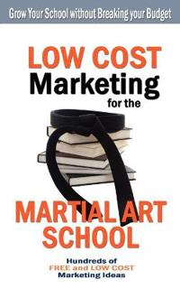 Low Cost Marketing for the Martial Art School