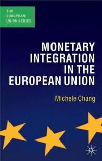 Monetary Integration in the European Union