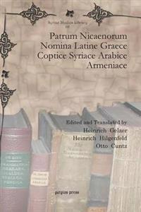 Patrum Nicaenorum Nomina Latine Graece Coptice Syriace Arabice Armeniace