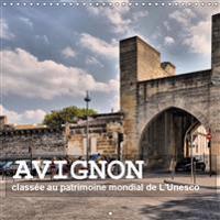 Avignon - classee au patrimoine mondial de l'Unesco 2019