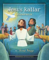 Jesus kallar : barnbibeln