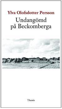 Undangömd på Beckomberga