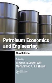 Petroleum Economics and Engineering
