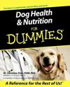 Dog Health & Nutrition for Dummies