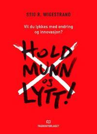 Hold munn og lytt! - Stig R. Wigestrand   Inprintwriters.org