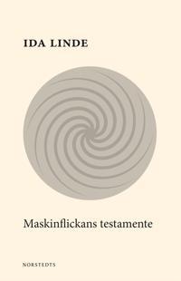 Maskinflickans testamente