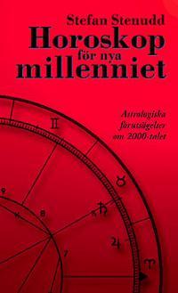 Horoskop för nya millenniet : astrologiska förutsägelser om 2000-talet