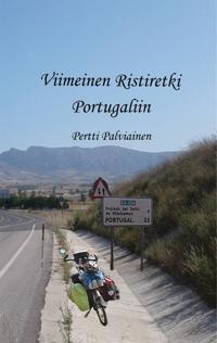 Viimeinen Ristiretki Portugaliin: Tarinoita satulan selästä