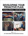 Developing Your Proactive Plan: Campus Safety and Self Defense