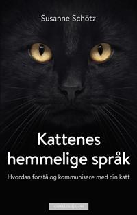 Kattenes hemmelige språk - Susanne Schötz pdf epub
