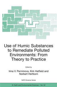 Use of Humic Substances to Remediate Polluted Environments