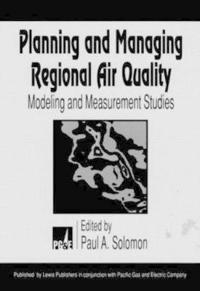 Planning and Managing Regional Air Quality
