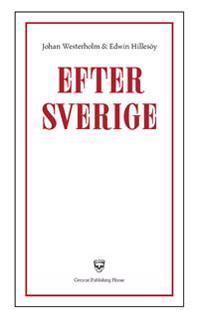 Efter Sverige