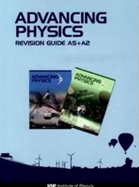 Advancing Physics: AS + A2 Revision Guide CD-ROM